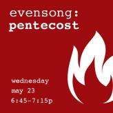 evensong pentecost2